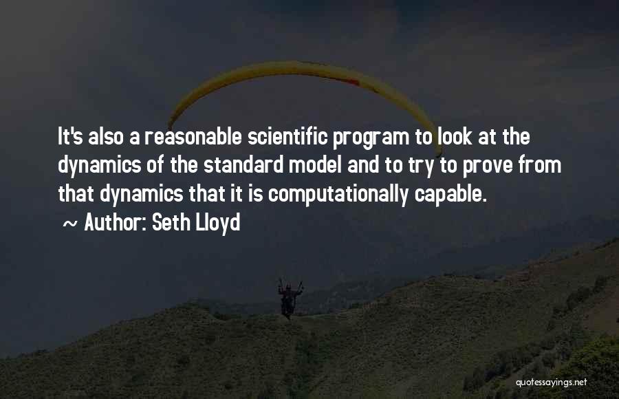 Seth Lloyd Quotes 779795
