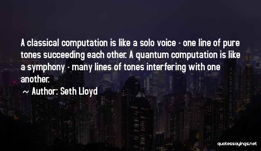 Seth Lloyd Quotes 984651