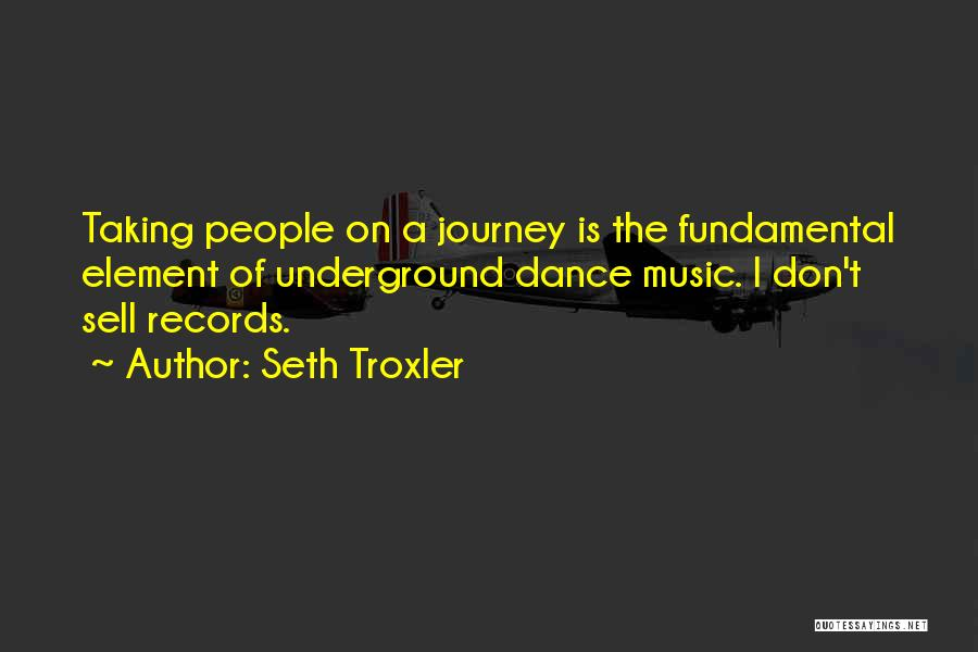 Seth Troxler Quotes 2180536
