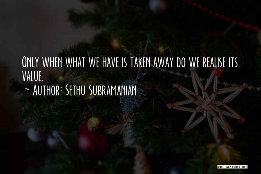 Sethu Subramanian Quotes 1272717