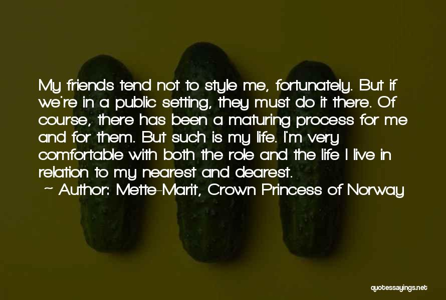 Setting A Course Quotes By Mette-Marit, Crown Princess Of Norway