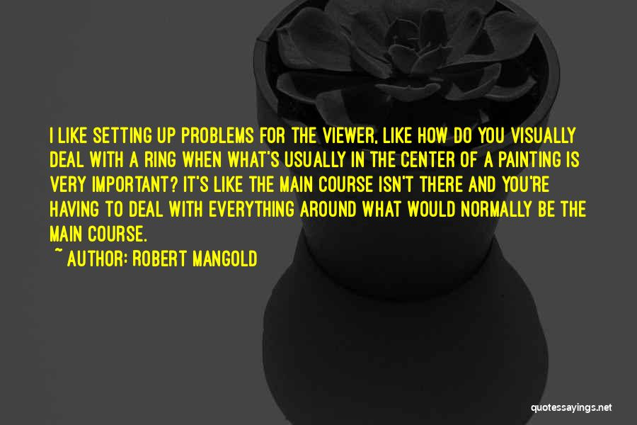 Setting A Course Quotes By Robert Mangold