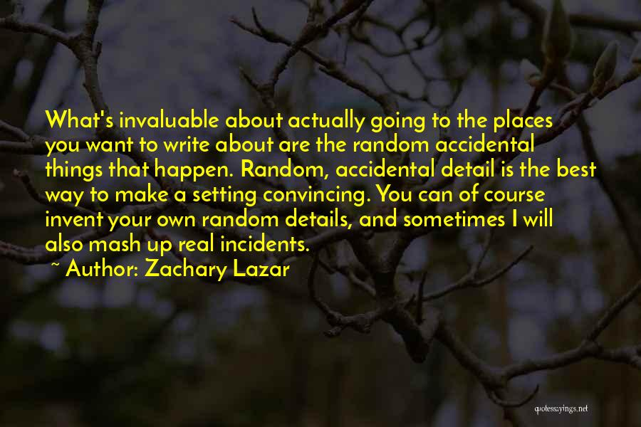 Setting A Course Quotes By Zachary Lazar