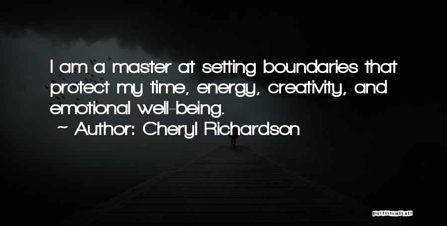 Setting Boundaries Quotes By Cheryl Richardson