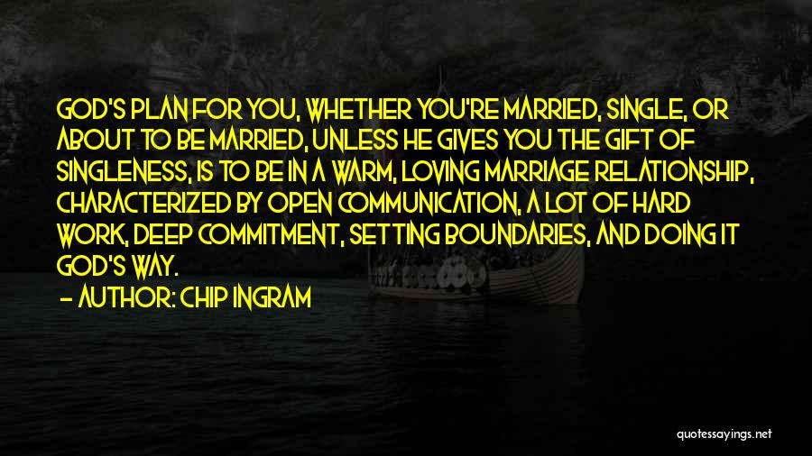 Setting Boundaries Quotes By Chip Ingram