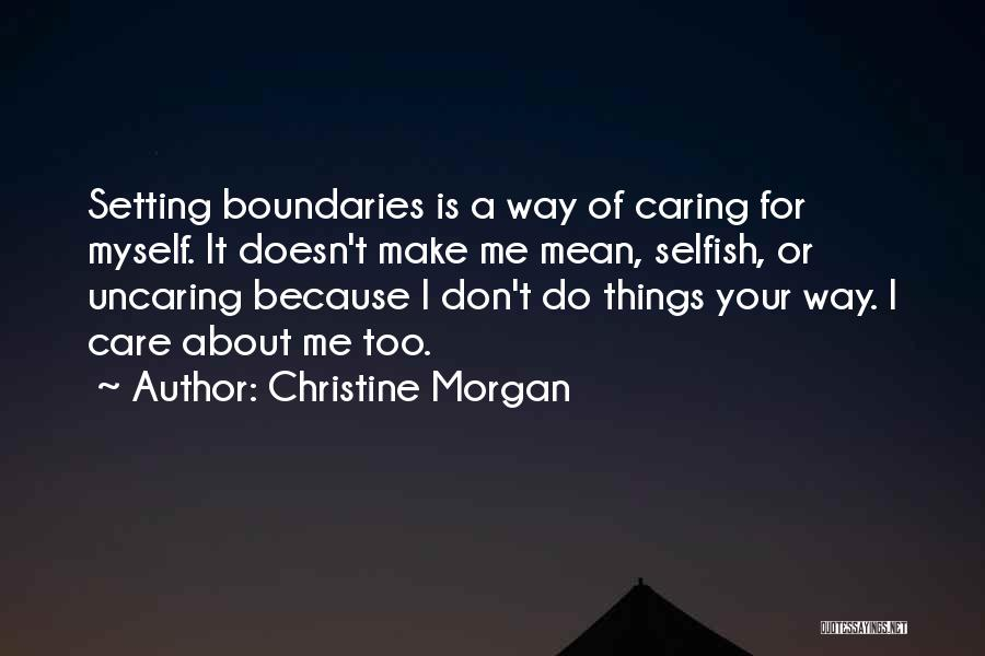 Setting Boundaries Quotes By Christine Morgan
