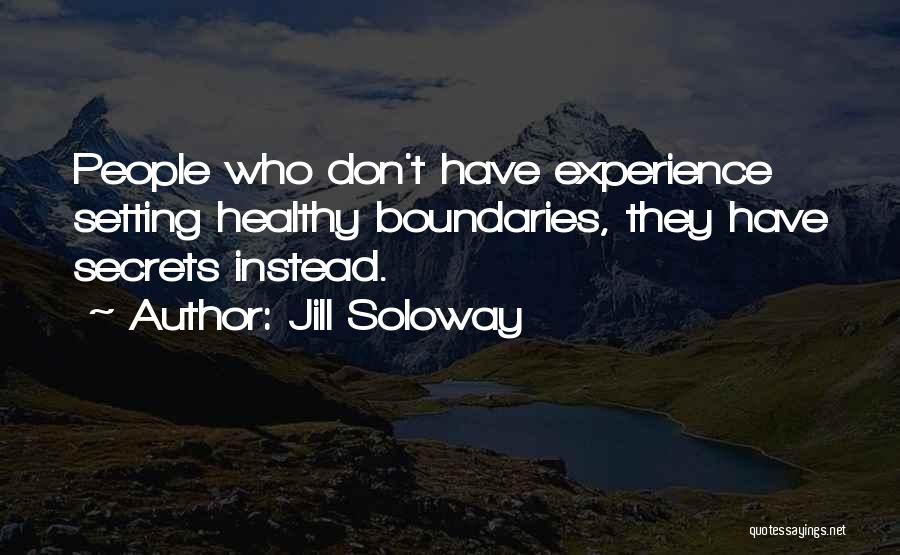 Setting Boundaries Quotes By Jill Soloway