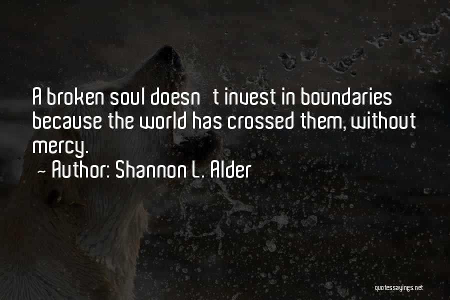 Setting Boundaries Quotes By Shannon L. Alder