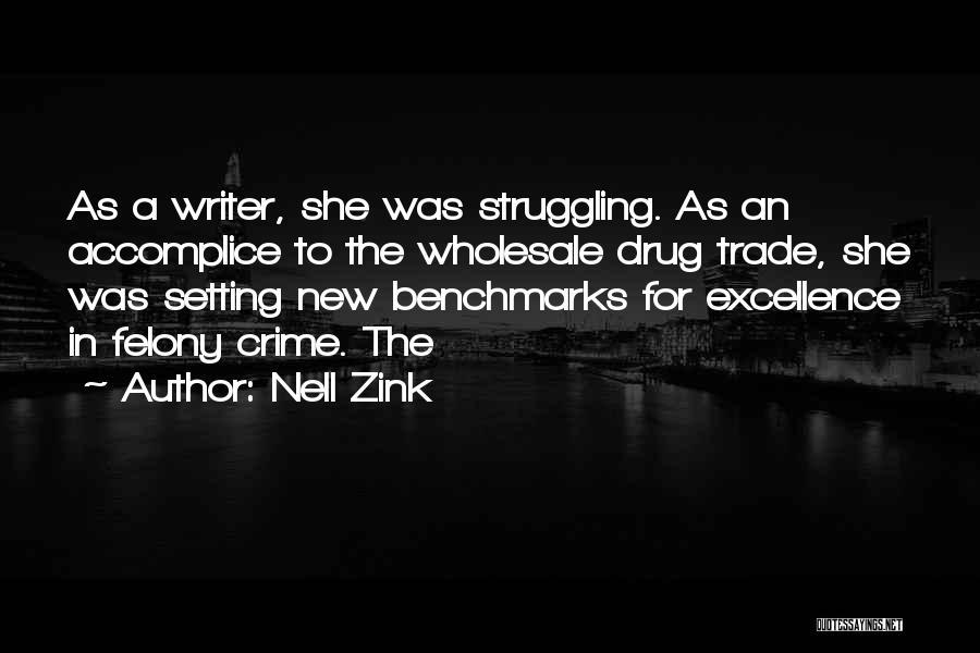 Setting New Benchmarks Quotes By Nell Zink