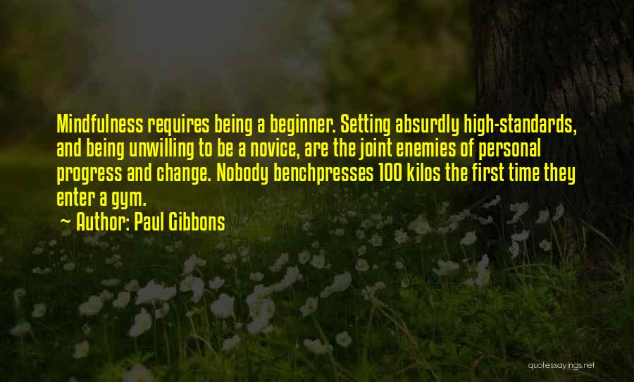 Setting Your Standards High Quotes By Paul Gibbons