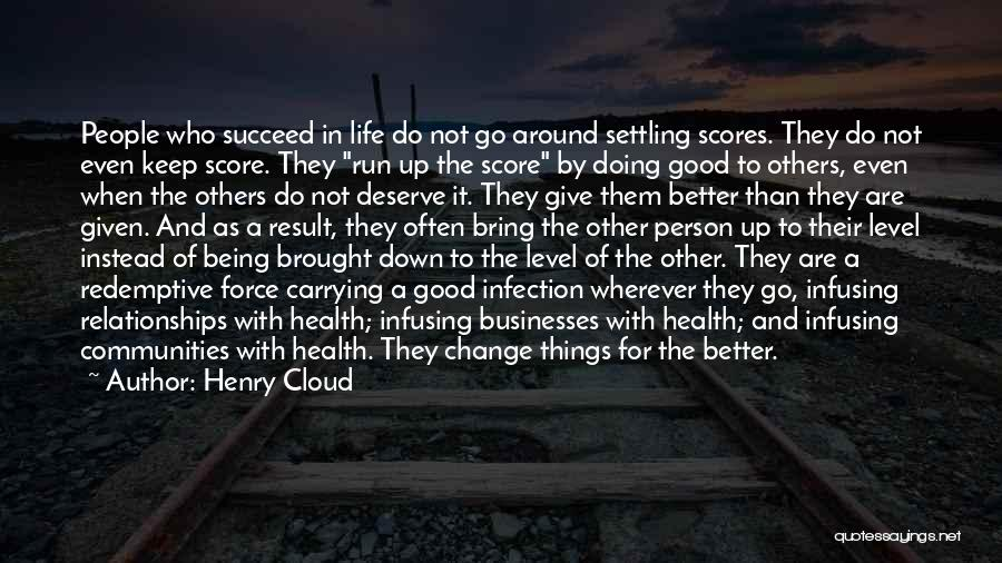 Settling Down In Life Quotes By Henry Cloud
