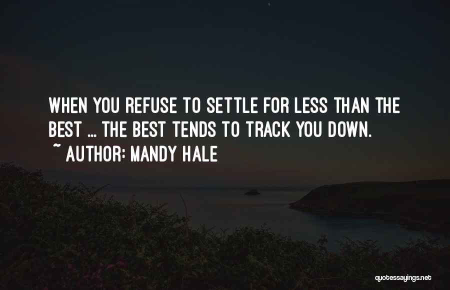 Settling Down In Life Quotes By Mandy Hale