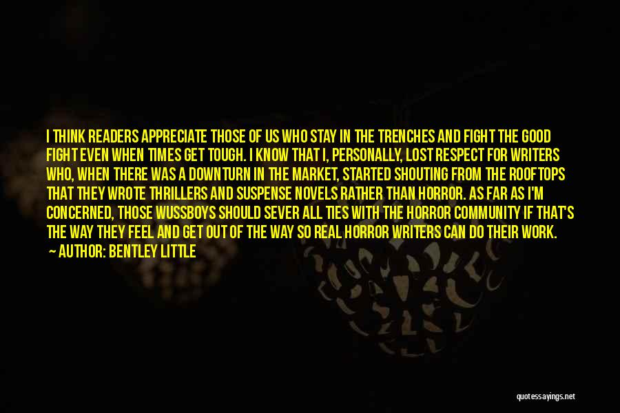 Sever All Ties Quotes By Bentley Little