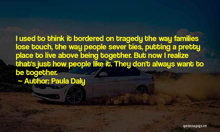 Sever All Ties Quotes By Paula Daly