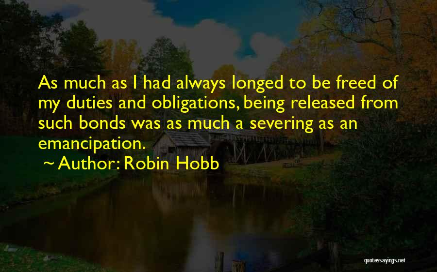 Sever All Ties Quotes By Robin Hobb