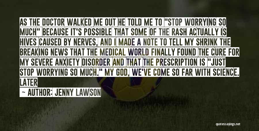 Severe Anxiety Quotes By Jenny Lawson