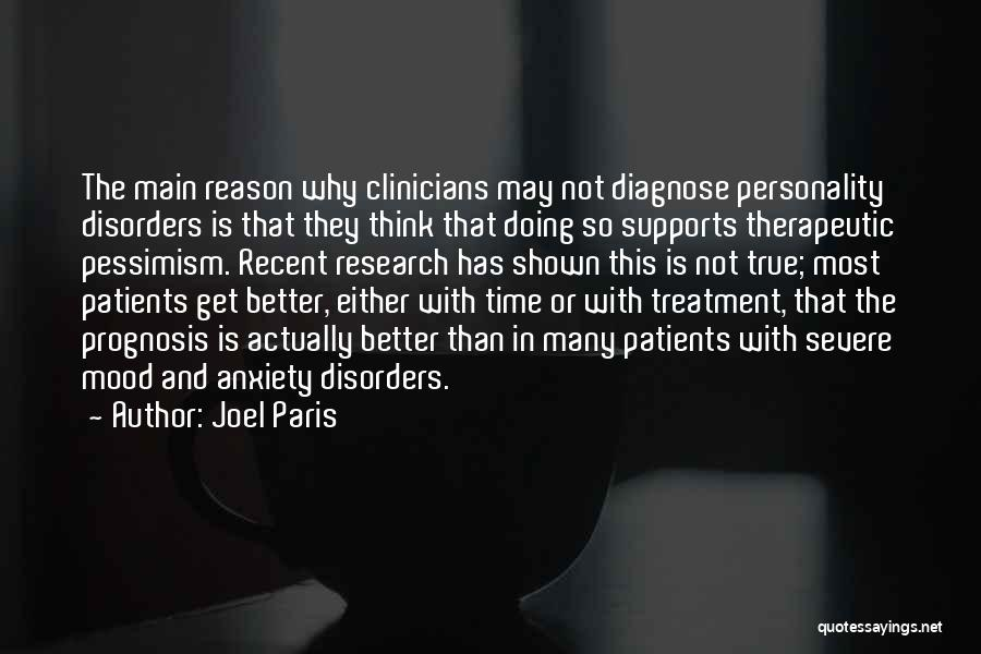 Severe Anxiety Quotes By Joel Paris