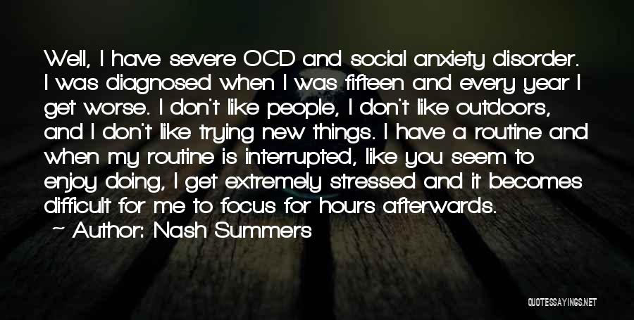 Severe Anxiety Quotes By Nash Summers