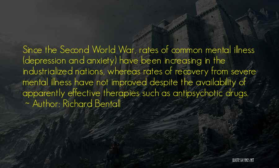 Severe Anxiety Quotes By Richard Bentall