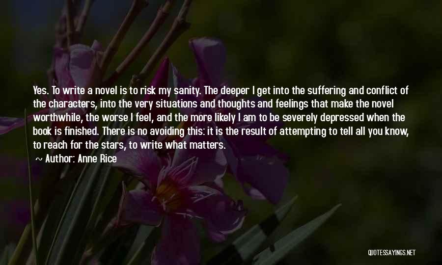Severely Depressed Quotes By Anne Rice