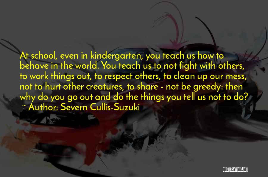 Severn Cullis-Suzuki Quotes 1703090