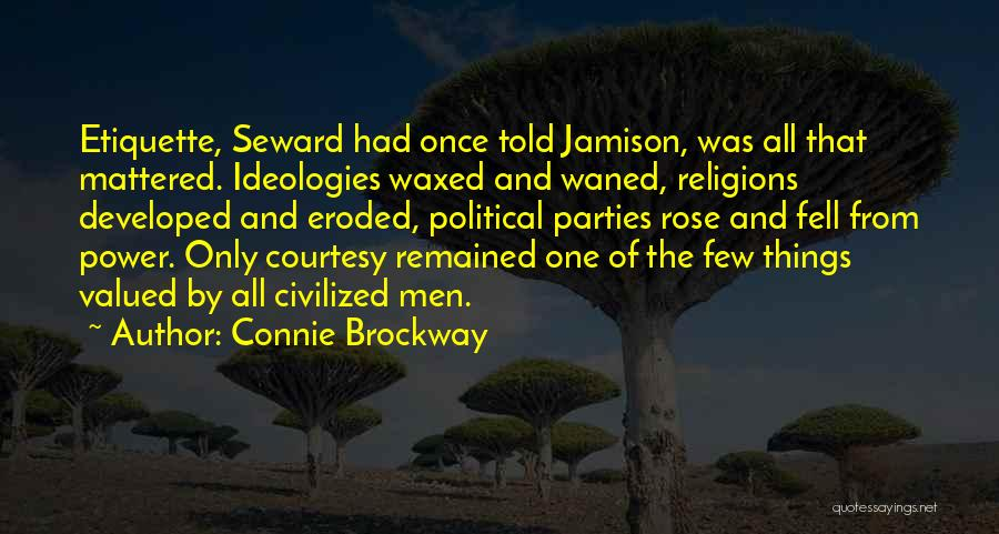 Seward Quotes By Connie Brockway