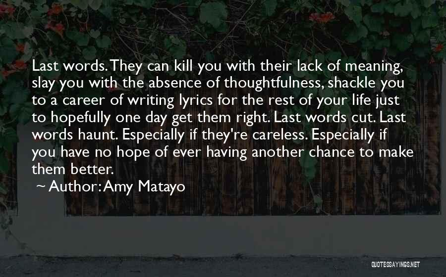 Shackle Quotes By Amy Matayo