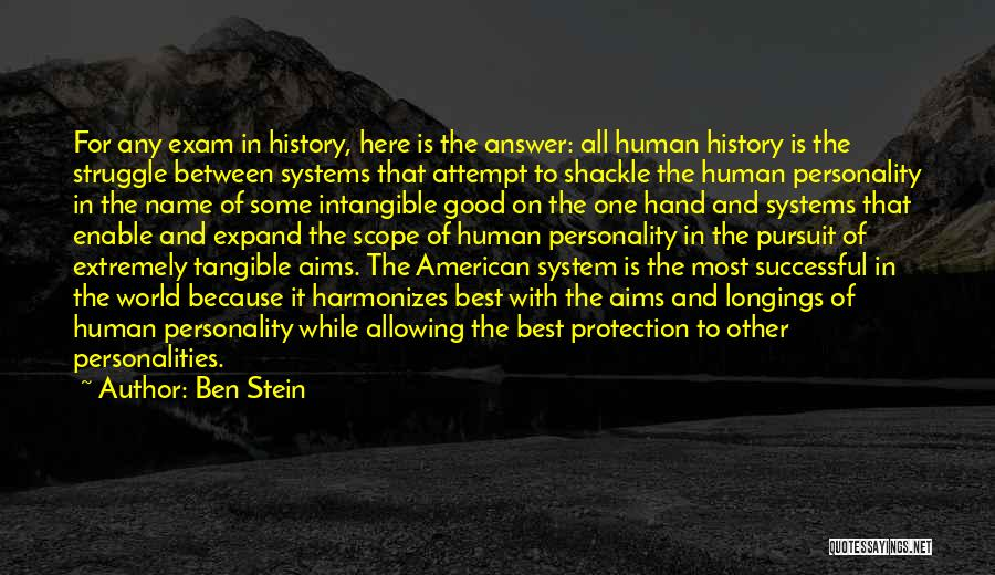 Shackle Quotes By Ben Stein