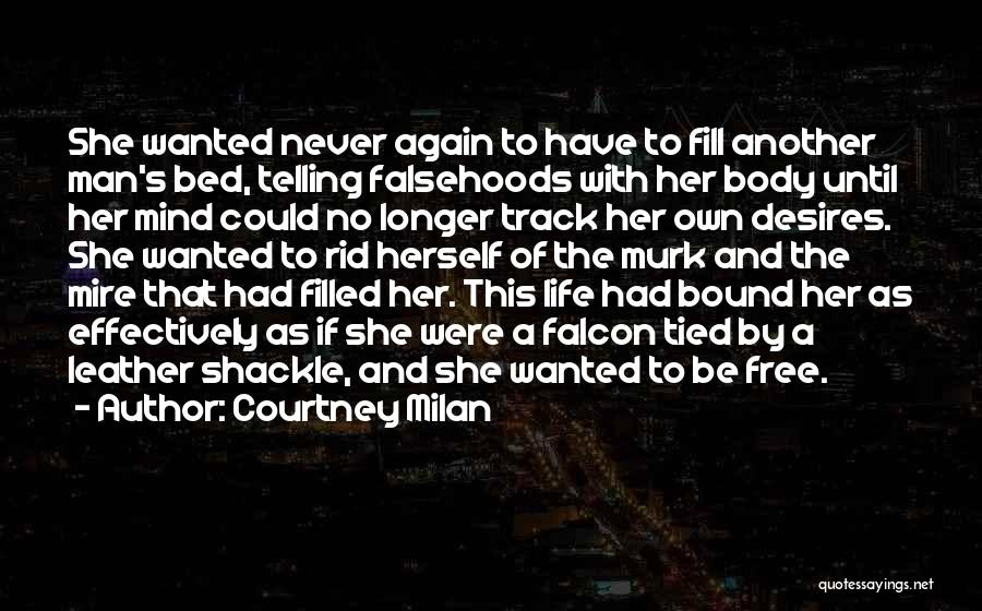 Shackle Quotes By Courtney Milan