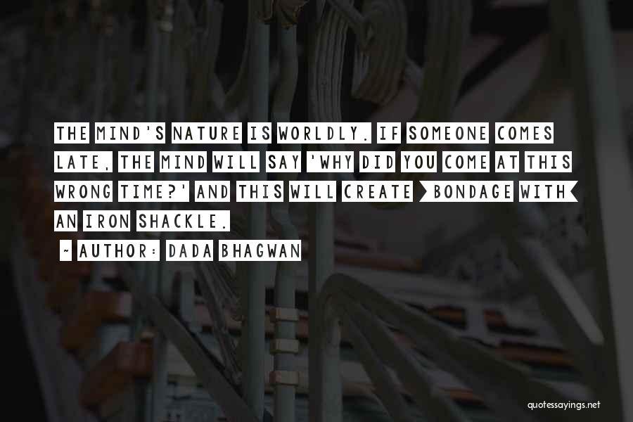 Shackle Quotes By Dada Bhagwan