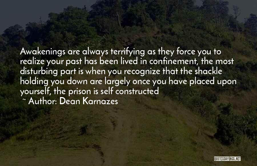 Shackle Quotes By Dean Karnazes