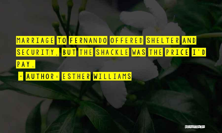 Shackle Quotes By Esther Williams