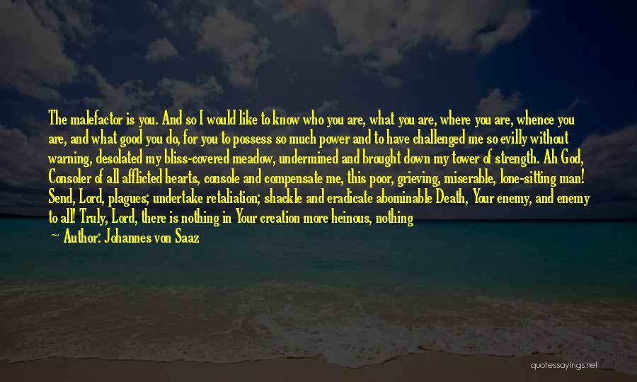 Shackle Quotes By Johannes Von Saaz