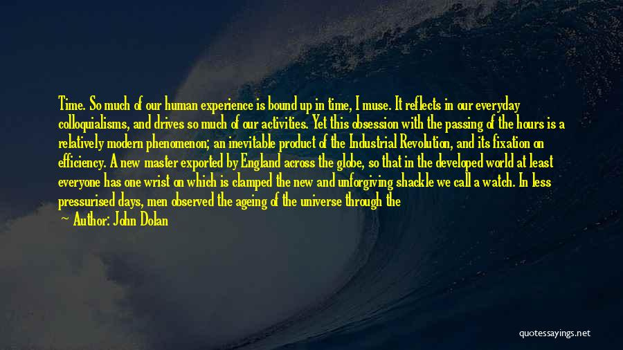 Shackle Quotes By John Dolan