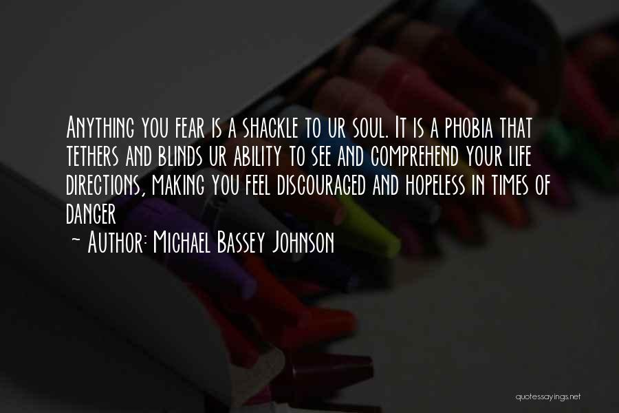 Shackle Quotes By Michael Bassey Johnson
