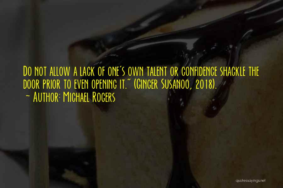 Shackle Quotes By Michael Rogers