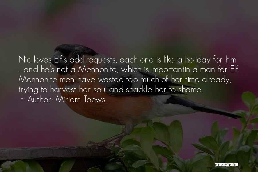 Shackle Quotes By Miriam Toews