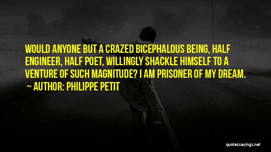 Shackle Quotes By Philippe Petit