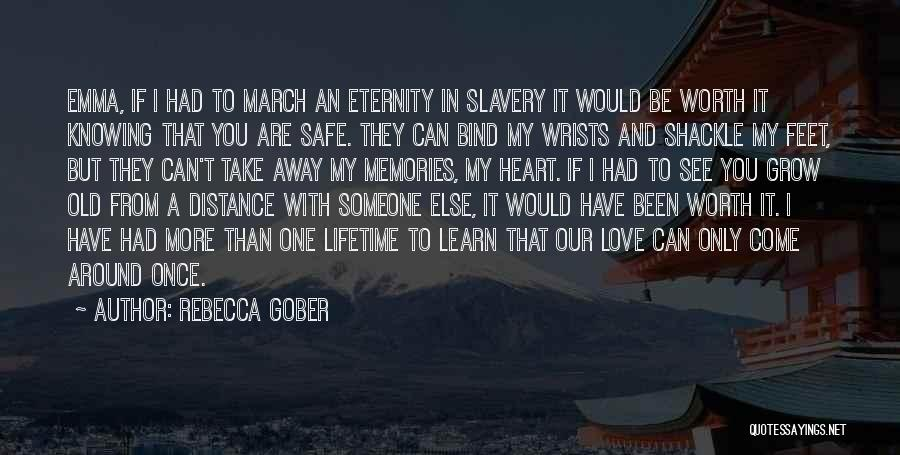 Shackle Quotes By Rebecca Gober