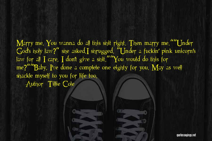 Shackle Quotes By Tillie Cole