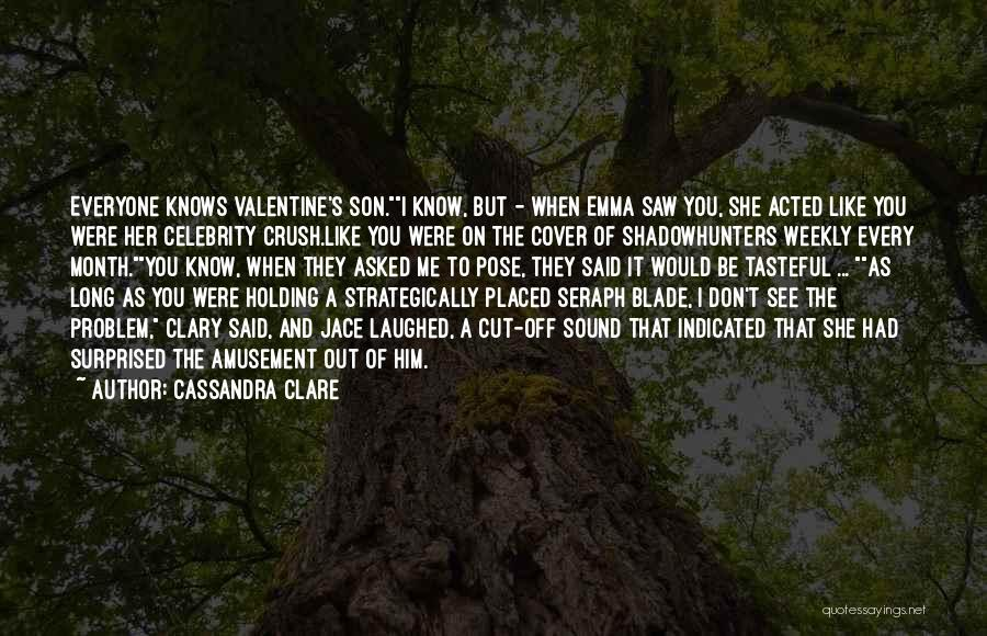 Shadowhunters Clary Quotes By Cassandra Clare