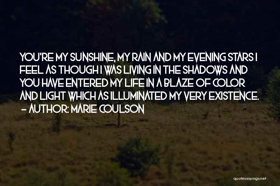 Shadows And Sunshine Quotes By Marie Coulson