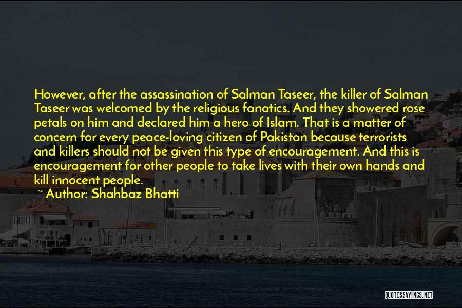 Shahbaz Bhatti Quotes 135990