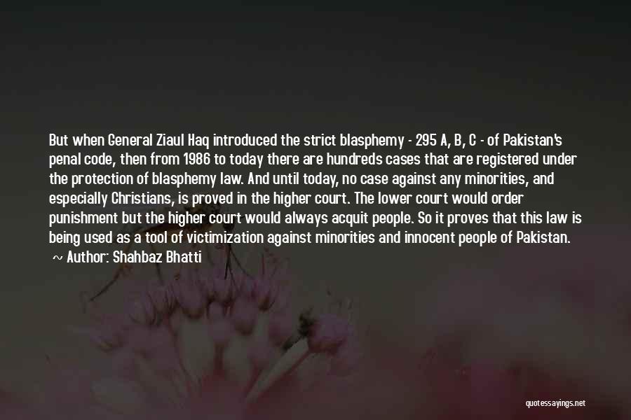 Shahbaz Bhatti Quotes 180539