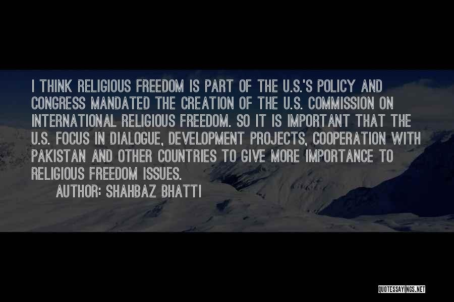 Shahbaz Bhatti Quotes 1989641
