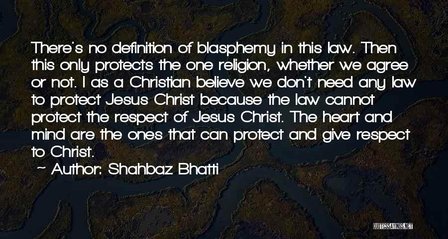 Shahbaz Bhatti Quotes 272197