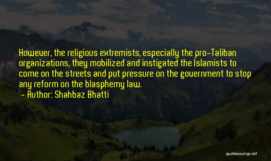 Shahbaz Bhatti Quotes 293522