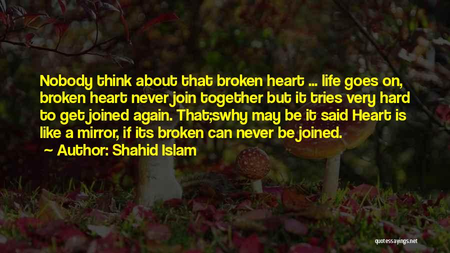 Shahid Islam Quotes 1063306