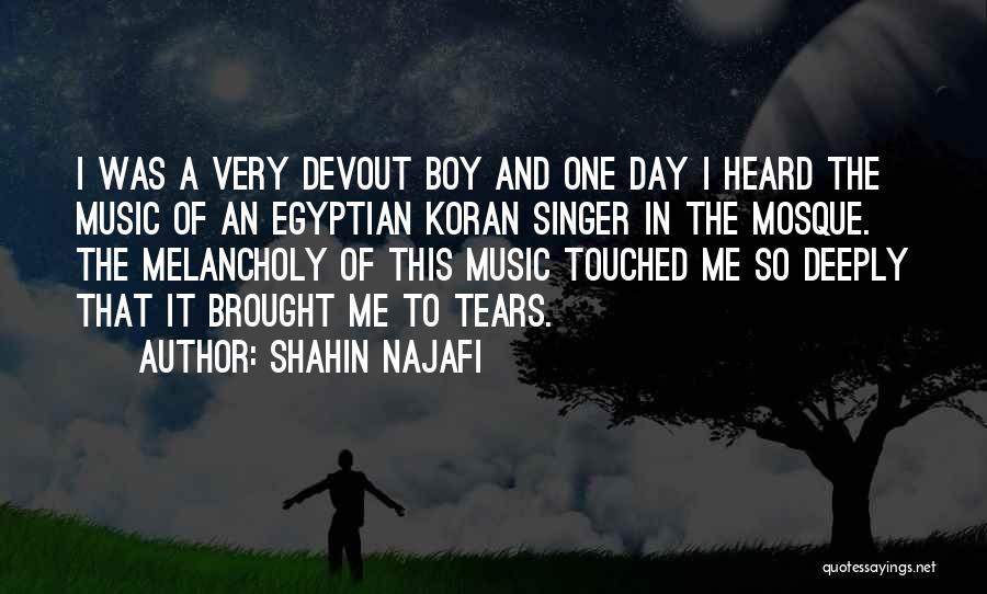Shahin Najafi Quotes 343584