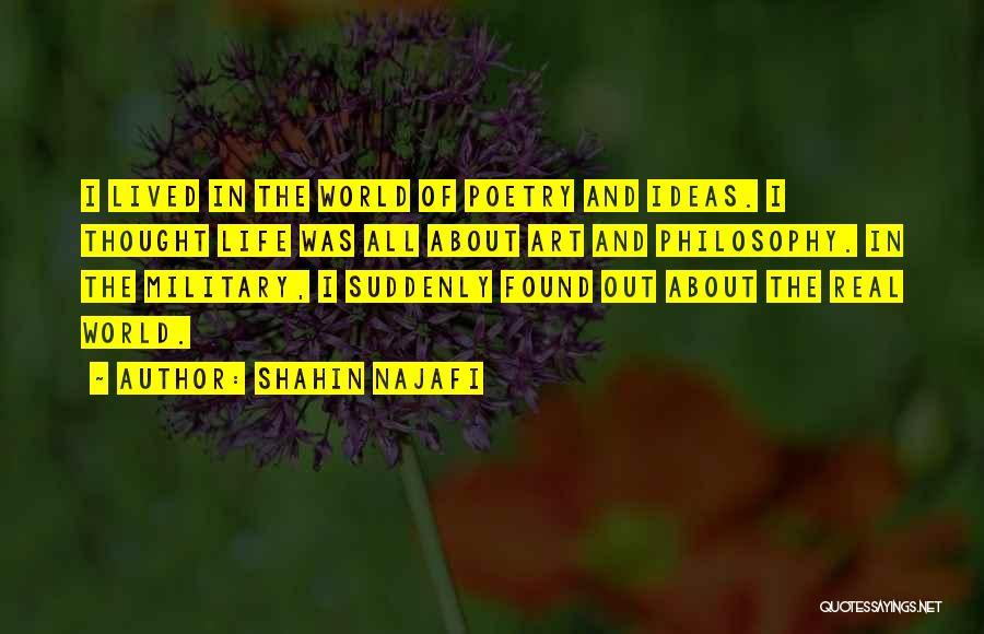 Shahin Najafi Quotes 916437